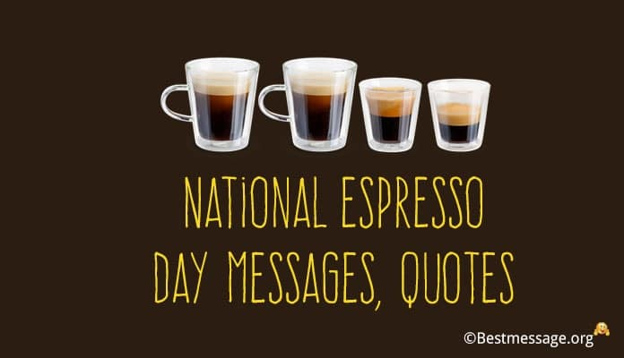 National Espresso Day Messages, Quotes