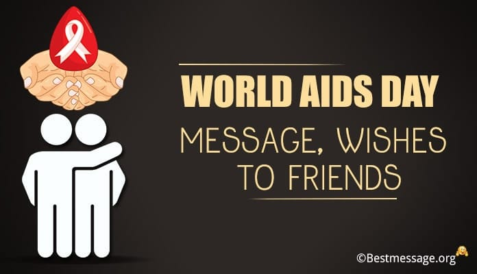 world aids day wishes message to friends