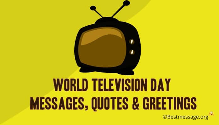World Television Day Messages, TV Quotes