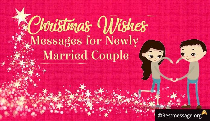 Christmas Wishes Message for Newly Married Couple