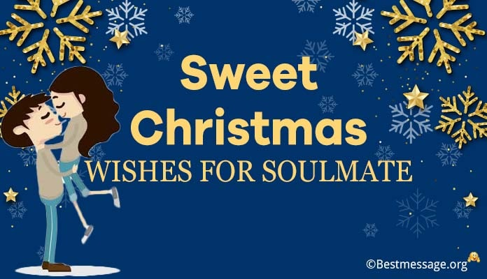 Christmas Wishes for Soulmate - Christmas Messages