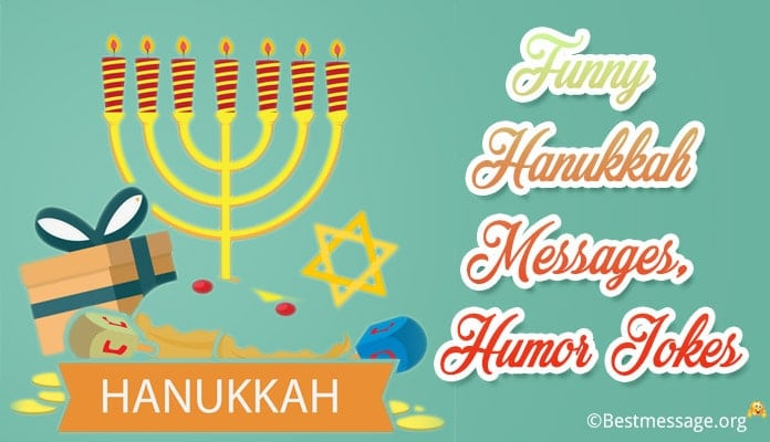 Funny Hanukkah Messages, Humor Hanukkah Jokes, greeting card, Quotes