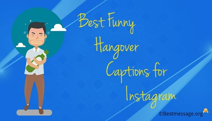 Instagram Hangover Captions - Funny Hangover Captions