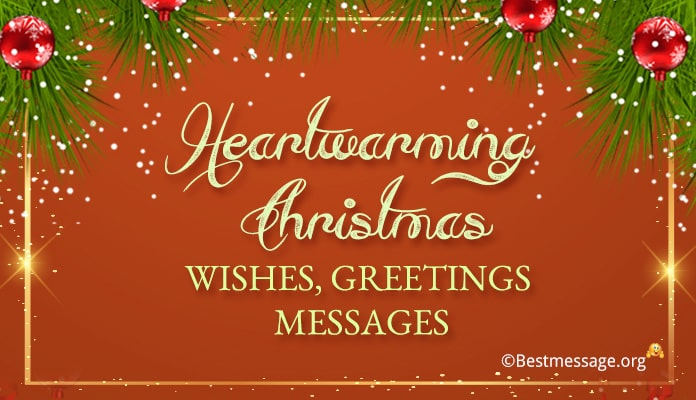 heartwarming Christmas messages, heart touching wishes