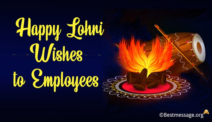 Happy Lohri Messages, Lohri Wishes to Employees