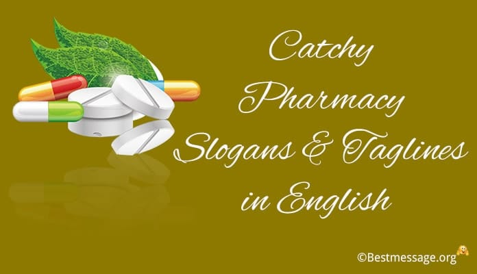 Pharmacy Slogans, Pharmacy Taglines in English