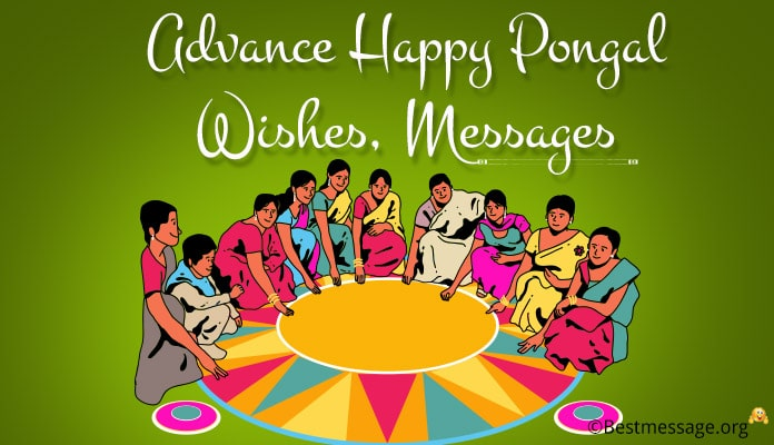 Advance Happy Pongal Wishes, Advance Pongal Messages