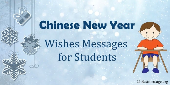 Chinese New Year Wishes, Greetings Messages for Students