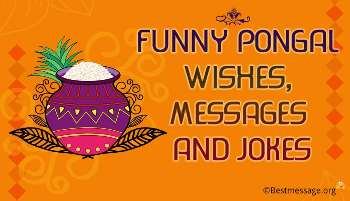 Funny Pongal Wishes, Pongal Messages Jokes