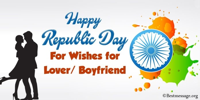 Happy India Republic Day Wishes for Lover, Boyfriend