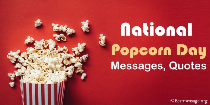 National Popcorn Day Messages, Quotes