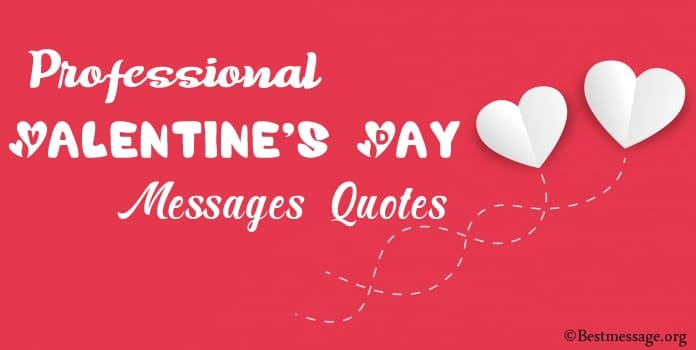 Professional Valentine's Day Messages, Valentine Quotes