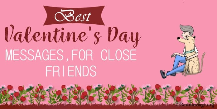 Valentines Day Messages for Close Friends