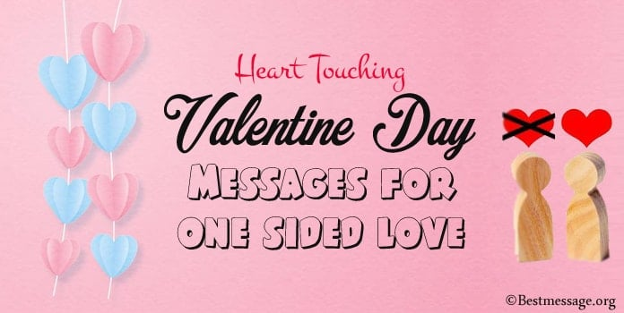 Valentine Day Messages for one sided love