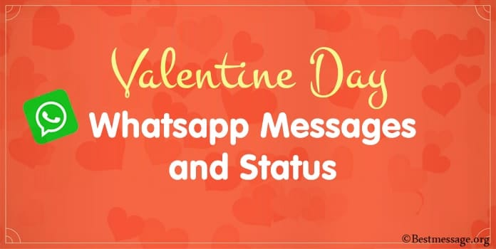 Valentine's Day Whatsapp Messages, Valentine Whatsapp Status