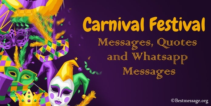 Carnival Festival Messages, Carnival quotes, WhatsApp messages