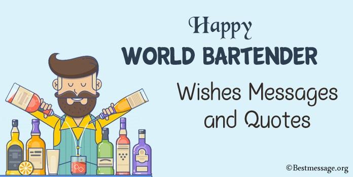 Happy World Bartender Messages, Bartender Quotes