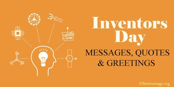 Inventors Day Messages, Inventors Quotes Greetings