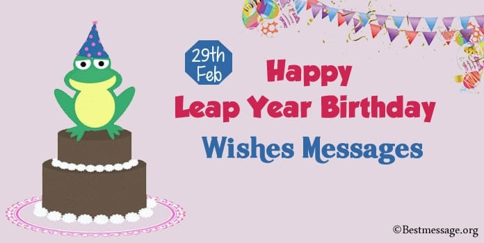 29th Feb Happy Leap Year Birthday Wishes - Leap day Messages