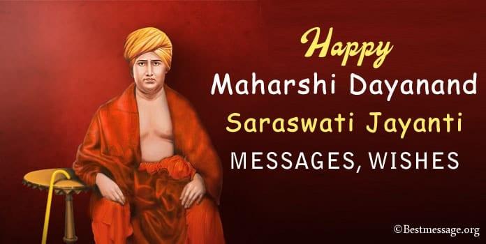 Happy Maharshi Dayanand Saraswati Jayanti Messages