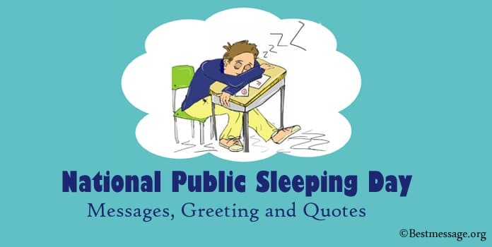 Public Sleeping Day Messages, Greeting and Quotes