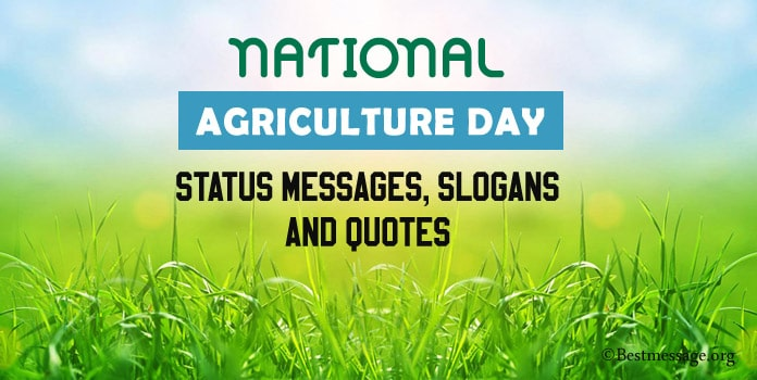Agriculture Day Status Messages, Agriculture Slogans, AG Quotes