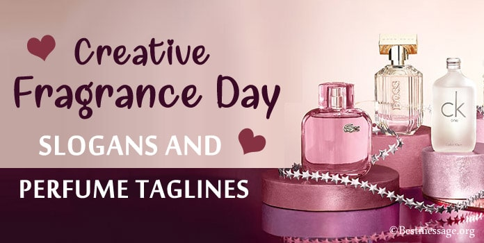 Fragrance Day Slogans, Catchy Perfume Taglines, Fragrance Slogan