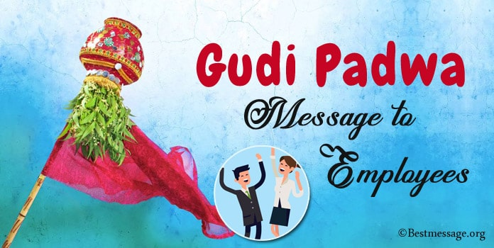Gudi Padwa Message to Employees - Gudi Padwa Wishes