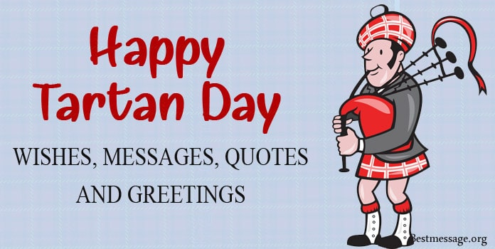 Happy Tartan Day Wishes Messages, Tartan Quotes Greetings