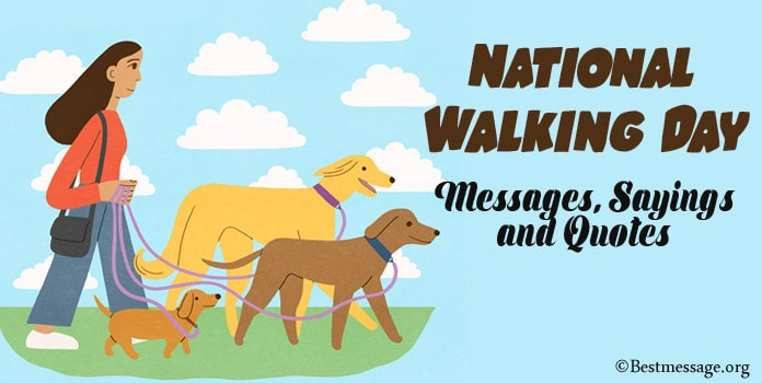 National Walking Day Messages, Walking Sayings Quotes