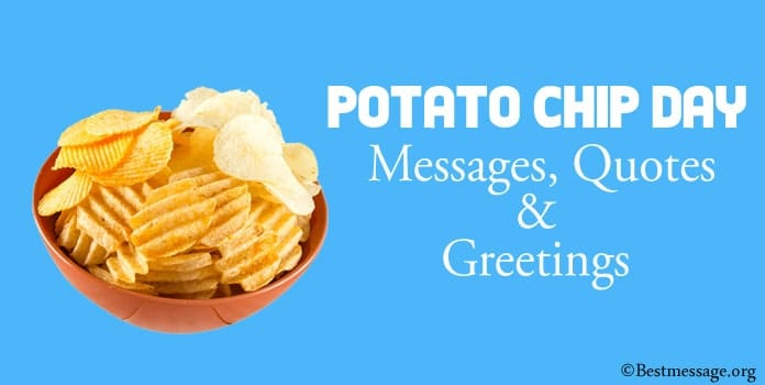 Potato Chip Day Messages, Potato Quotes, Greetings Image