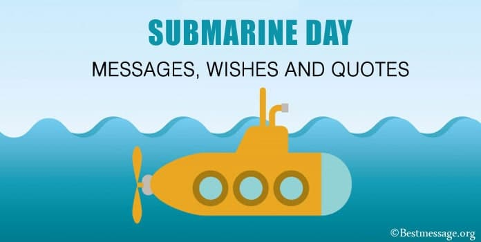 Submarine Day Messages, Wishes, Submarine Quotes