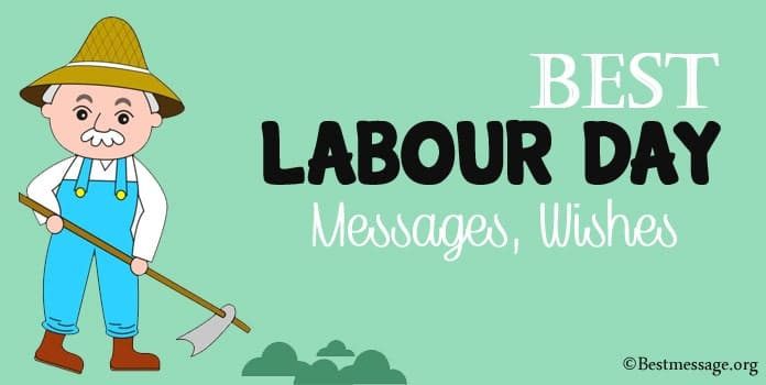 Best Labour Day Messages, Labour Day Wishes