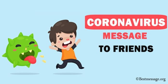 Coronavirus Message to Friends