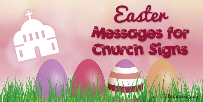 Easter Messages for Church Signs - Easter Sayings, Church Quotes