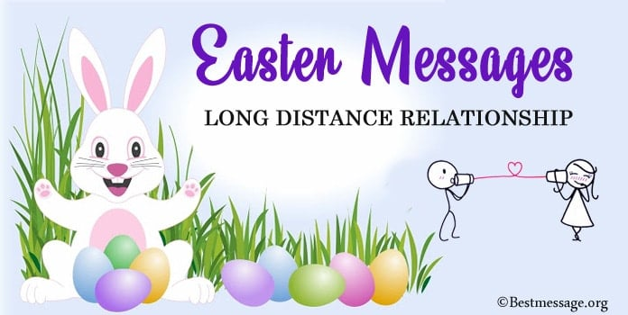 Long Distance Relationship Easter Messages - Love Messages