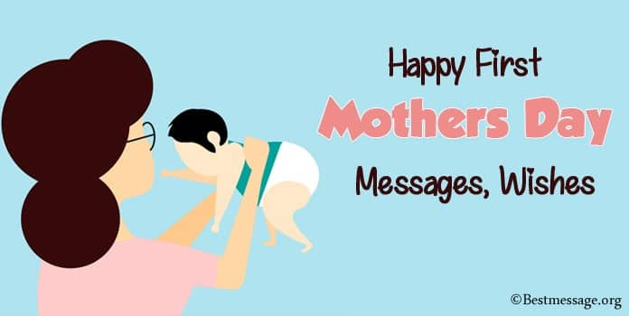 First Mothers Day Messages, First Time Mothers Day Wishes