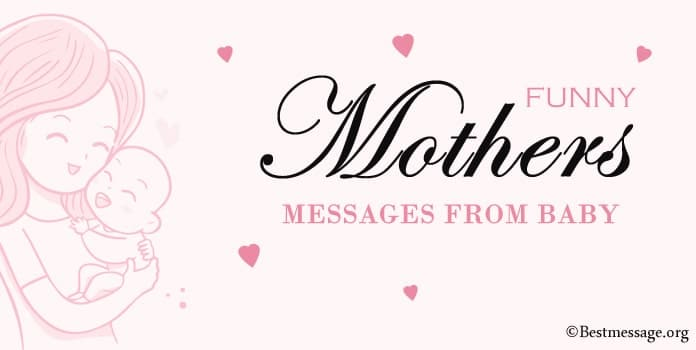 Funny Mothers Day Messages from Baby, Kids
