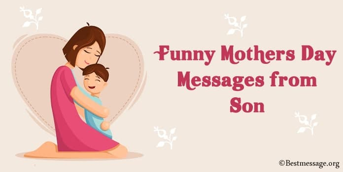 Funny Mothers Day Messages from Son