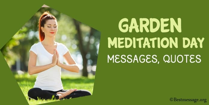 Garden Meditation Day Messages, Quotes