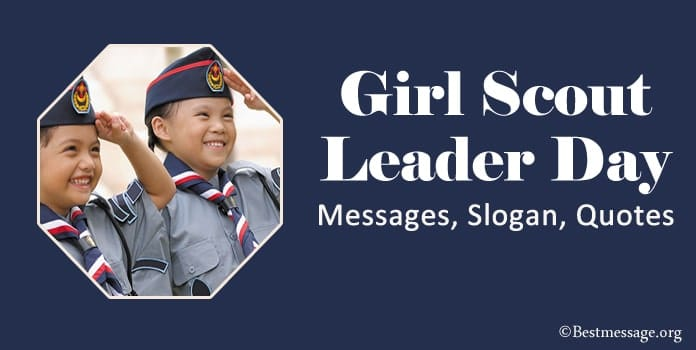 Girl Scout Leader Day Messages, Girl Scout Slogan, Quotes
