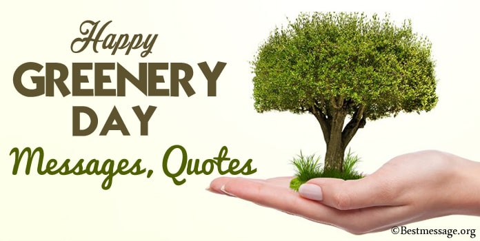 Happy Greenery Day Messages, Green Quotes