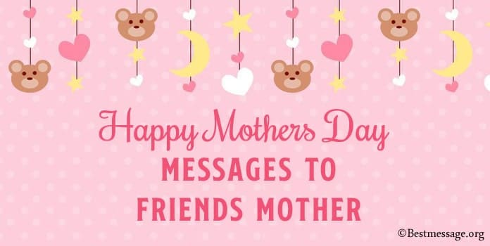 Happy Mothers Day Messages to Friends Mother