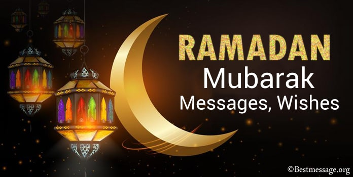 Ramadan Mubarak Messages, Ramadan Wishes Messages