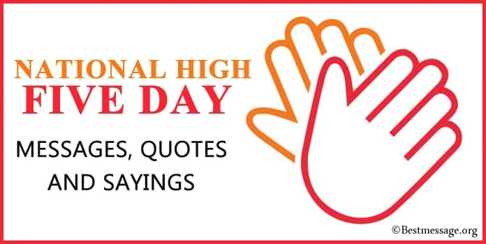High Five Day Messages, Quotes and Sayings