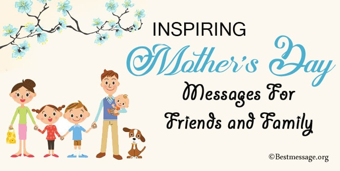 Inspiring Mothers Day Messages for Friends and Family