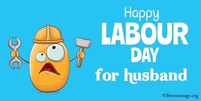 Happy Labour Day Messages for husband