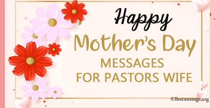Happy Mother's Day Message for Pastors Wife