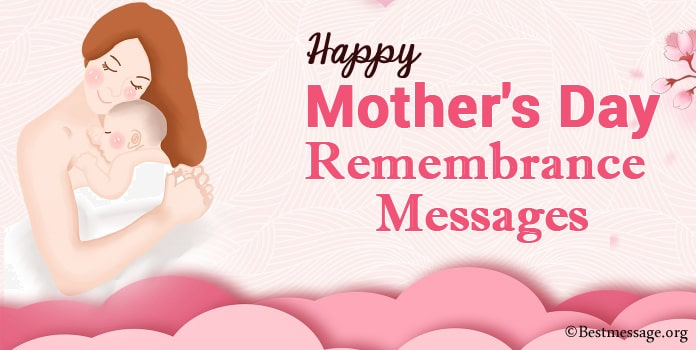 Mother's Day Remembrance Messages, Memorial Messages