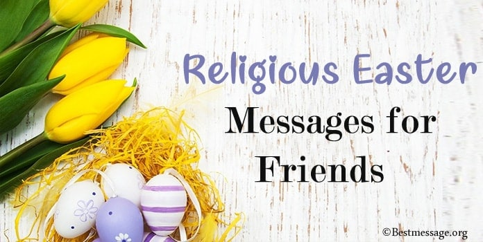 Religious Easter Messages for Friends - Religious Easter Wishes